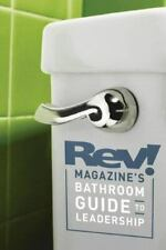 REV! Magazine's Bathroom Guide to Leadership