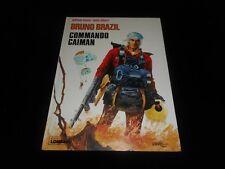 Vance / Albert : Bruno Brazil : Commando Caïman Editions Lombard DL 1976
