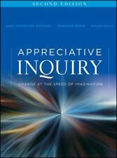 J-B o-D (Organizational Development): Appreciative Inquiry : Change at the Speed