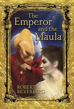 Signed by Robert Silverberg, THE EMPEROR AND THE MAULA, Subterranean, Limited