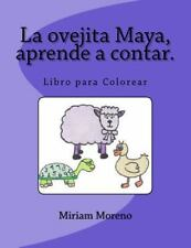 La Ovejita Maya, Aprende a Contar : Libro para Colorear by Miriam Moreno...