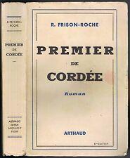 PREMIER de CORDÉE Frison Roche Alpinisme au Brévent Aux Drus & Combats de Vaches