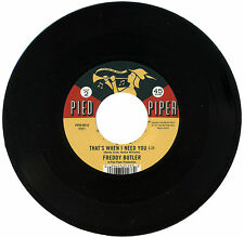 """FREDDY BUTLER  """"THAT'S WHEN I NEED YOU""""  CLASSIC 60's SOUND      LISTEN!"""