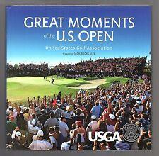 GREAT MOMENTS OF THE U.S. OPEN USGA by Robert Williams & Michael Trostel 2013 HC