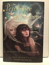PERCHANCE A DREAM LISA mantchev 1º Edición Tapa Dura firmado & Forrado