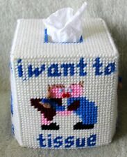 "NEW Plastic Canvas Tissue Box Cover - ""I want to Tissue"" Hand Made"