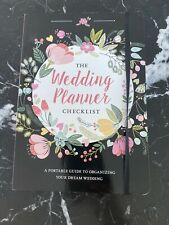The Wedding Planner Checklist- A Portable Guide To Organizing Your Dream Wedding