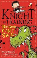 Dragons Can't Swim: Book 1 (Knight in Training), French, Vivian, Very Good condi