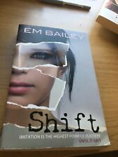 Shift by Em Bailey (Paperback, 2012)