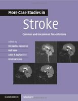 More Case Studies in Stroke: Common and Uncommon Presentations, , Very Good cond