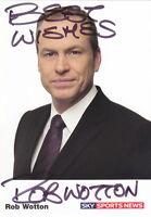 Sky Sports News ROB WOTTON Signed TV Cast Card