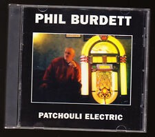 PHIL BURDETT - PATCHOULI ELECTRIC - 14 TRACKS - NEW & UNSEALED CD