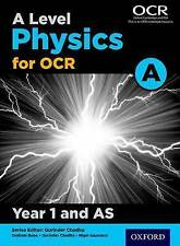 A Level Physics A for OCR Year 1 and AS Student Book by Gurinder Chadha,...