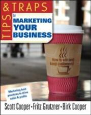 Tips and Traps for Marketing Your Business (Tips & Traps), Grutzner, Fritz, Coop
