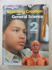 Exploring Creation with General Science 2nd Edition Apologia Textbook