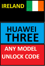 UNLOCK CODE IRELAND THREE ANY HUAWEI & P10 P8 PSMART P20 P30 PRO MATE LITE Y5 Y6