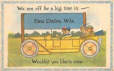 Eau Claire WI Couple Off For A Big Time in Auto~Write Once in a Lifetime 1914 PC