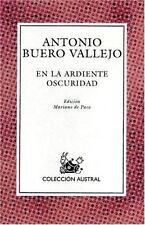 En la Ardiente Oscuridad (Nueva Austral Series: No 124) (Spanish Edition) by An