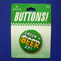 Hallmark BUTTON PIN St Patrick Vintage GREEN N BEER IT Holiday Pinback NEW