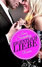 Eigentlich Liebe von Anne Sonntag (2014, Taschenbuch)