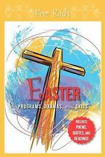 Easter Programs Dramas and Skits for Kids (Paperback or Softback)