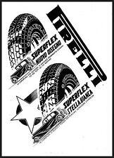 PUBBLICITA' 1933 PIRELLI GOMME SUPERFLEX STELLA BIANCA  AUTO VELOCITA' SALEMME