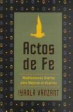 Actos De Fe: Meditaciones Diarias Para Mejorar El Espiritu-ExLibrary