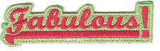 """""""FABULOUS"""" PATCH - Iron On Embroidered  Patch /Words, Sayings, Funny"""