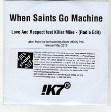 (EN657) When Saints Go Machine, Love And Respect Feat Killer Mike - 2013 DJ CD