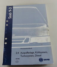 Manuel Saab 9-3 Système D'Échappement, Kuehlsystem, Turbosystem Modèle De 1998
