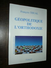 GEOPOLITIQUE DE L'ORTHODOXIE - François Thual 1993