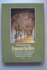 Francois CUVILLIES Builder of the church architecture of the Rococo 1986