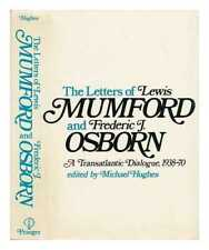 The Letters of Lewis Mumford and Frederic J. Osborn - a Transatlantic...