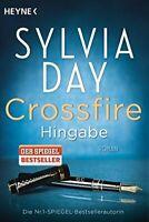 Crossfire Band 4: Hingabe von Sylvia Day (Taschenbuch, Mangelexemplar)