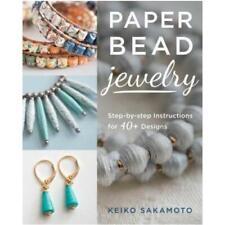 Paper Bead Jewelry by Keiko Sakamoto (author)
