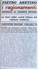 PIETRO ARETINO I RAGIONAMENTI, PREMESSA DI ROBERTO. ROVERSI SAMPIETRO 1965