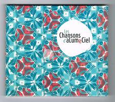 LES CHANSONS D'ALUME CIEL - 14 TITRES - 2008 - NEUF NEW NEU