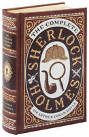 The Complete Sherlock Holmes Leather bound (Barnes & Noble Collectible Editions)