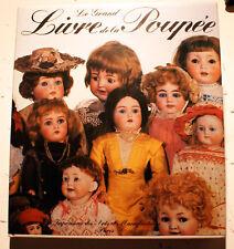 POUPEE/LE GRAND LIVRE DE LA../BACHMANN-HANSMANN/IMP DES ARTS/1988/BONNE DOC!