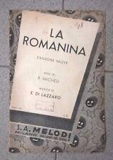 SPARTITO MUSICALE LA ROMANINA CANZONE VALZER MICHELI LAZZARO 1939