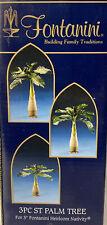 "Fontanini Nativity ~ 3 Piece Palm Tree Set #54605 ~ 5"" Nativity ~ In Box"