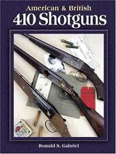 American and British 410 Shotguns by Ronald Gabriel (2003, Hardcover)