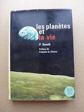 P. H. A. Sneath - Les planètes et la vie  / 1970