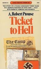 Ticket to Hell: Via Dieppe: From a Prisoner's Wartime Log 1942-1945 (Goodread Bi