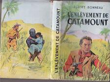 C1 Albert BONNEAU - L ENLEVEMENT DE CATAMOUNT Tallandier WESTERN Relie JAQUETTE