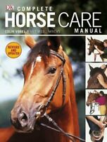 Complete Horse Care Manual By Colin Vogel. 9781405362771