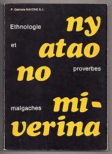 NAVONE ETHNOLOGIE ET PROVERBES MALGACHES 1977 EO MADAGASCAR NY ATAO NO MIVERINA