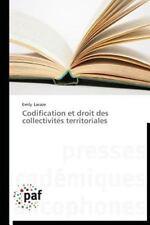 Codification et Droit des Collectivites Territoriales by Lacaze Emily (2013,...