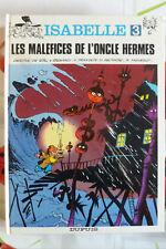 BD isabelle n°3 les maléfices de l'oncle hermes réédition 1987 TBE will franquin