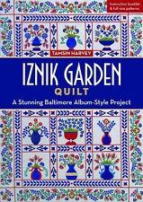 Iznik Garden Quilt: A Stunning Baltimore Album-Style Project